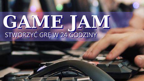 Stworzyć grę w 24 godziny – jaką rolę spełnia game jam?