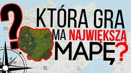 Największe mapy z gier sieciowych