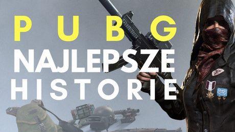 6 najlepszych historii i ciekawostek z PUBG