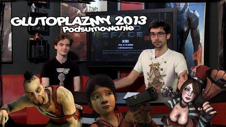 Przegląd Tygodnia - podsumowujemy Glutoplazmy 2013!