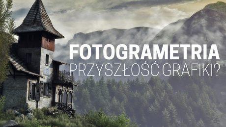 Fotogrametria - czy to przyszłość realistycznej grafiki w grach?