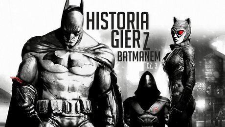 Historia gier z Batmanem - Mroczny Rycerz powstaje (3/3)