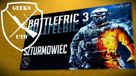 GeeksUtd: Battlefield 3 - Szturmowiec
