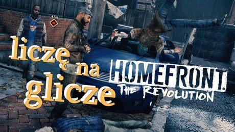 Liczę na glicze w Homefront: The Revolution – gra tworzona po partyzancku