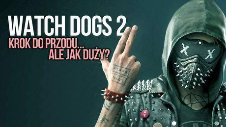 Jak radzi sobie Watch Dogs 2 i czy to sandboksowy krok do przodu?
