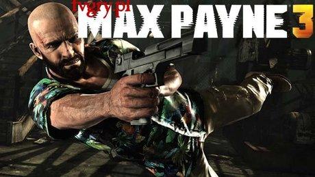 Gramy w Max Payne 3