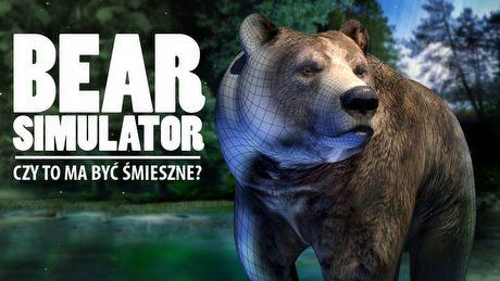 Bear Simulator i koniec żartów – kiedy śmieszny symulator przestaje być śmieszny