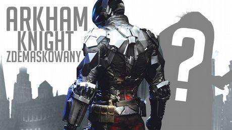 Tajemnice zakończenia Batman: Arkham Knight - analiza finału