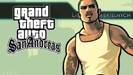 Liga Nieśmiertelnych - GTA: San Andreas
