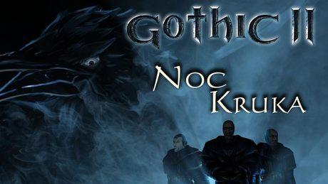 Gramy w Gothic II: Noc Kruka! Dodatek doskonały?