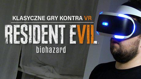 Pierwsza taka gra w VR - Resident Evil VII na PlayStation VR