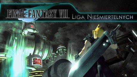 Liga Nieśmiertelnych: Final Fantasy VII