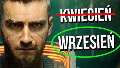 Dlaczego Cyberpunk 2077 musi wyjść we wrześniu