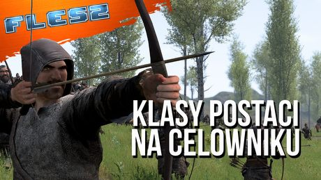 Mount & Blade 2 pokaże multiplayer z klasą. FLESZ – 15 lipca 2019