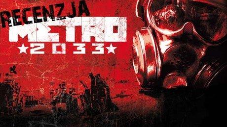 Recenzja Metro 2033