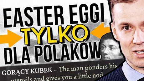 Easter eggi, które załapią tylko Polacy