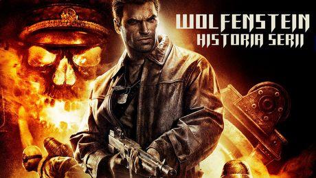 Historia serii Wolfenstein - ewolucja legendy gatunku FPS