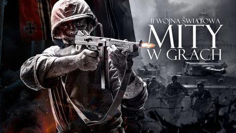 Mity o II wojnie światowej w grach komputerowych i wideo