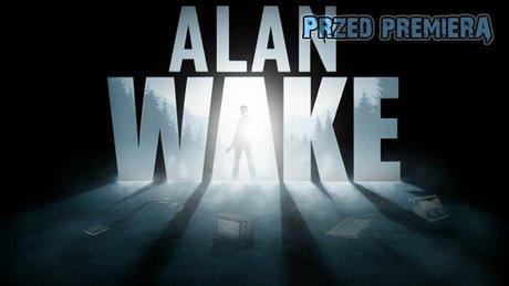 Zapowiedź Alan Wake'a