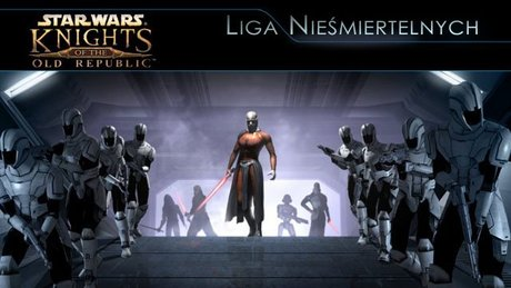 Liga Nieśmiertelnych - KotOR
