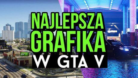 Jak wygląda GTA V na najlepszym graficznym modzie