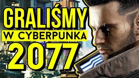 4 godziny z Cyberpunkiem 2077! Pierwsze wrażenia