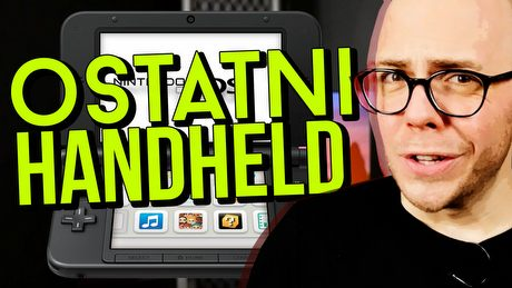 Ostatni handheld - dlaczego rewolucja 3DS-a się nie powiodła?