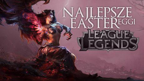 Najlepsze i najciekawsze easter eggi z League of Legends