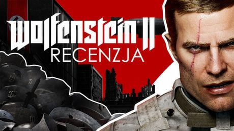 Recenzujemy grę Wolfenstein II: The New Colossus!