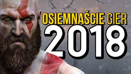 18 najciekawszych gier 2018 roku