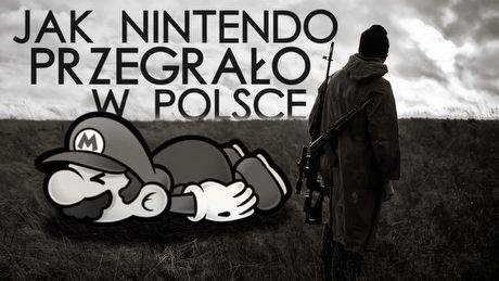 Jak Nintendo przegrało w Polsce