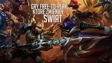 Gry free-to-play, które zmieniły świat – nie tylko League of Legends