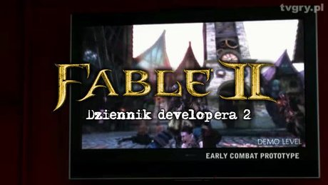Dziennik developera Fable 2 - cz. 2