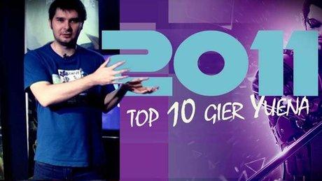 Top 10 gier 2011 roku wg Yuena
