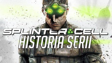 Poskradaj się, Sam - historia serii Splinter Cell