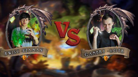 Turniej Hearthstone - kwiść vs Gambrinus czyli Szaman kontra Łotr