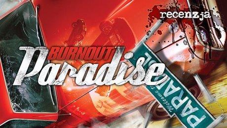Recenzja Burnout Paradise