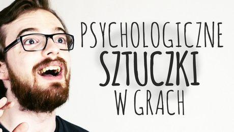 Psychologiczne sztuczki twórców gier