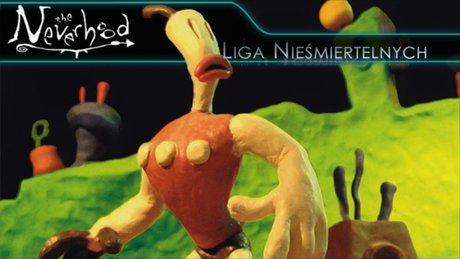 Liga Nieśmiertelnych - The Neverhood