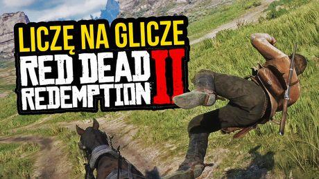 Czy da się zepsuć Red Dead Redemption 2? Liczę na Glicze!