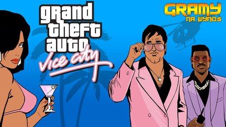 Grand Theft Auto Vice City gdzie tylko zechcesz!