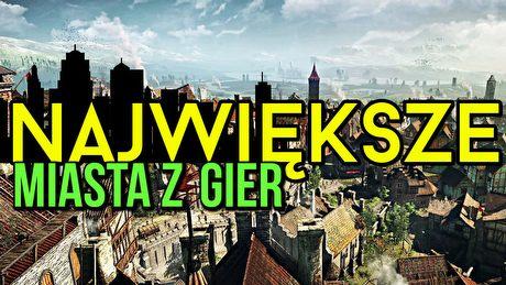 Największe miasta w grach