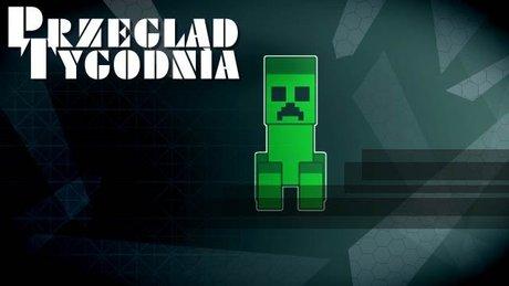 Przegląd tygodnia: Minecraft w Polsce