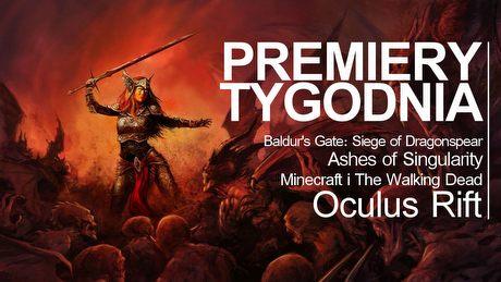 Nowy Baldur's Gate i rewolucja Oculus Rift – PREMIERY TYGODNIA