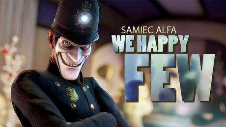 Bioshock w pigułce szczęścia – komu spodoba się We Happy Few?