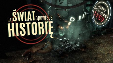 Narracja przez otoczenie, czyli jak gry opowiadają historię bez słów - DEKONSTRUKTOR #7