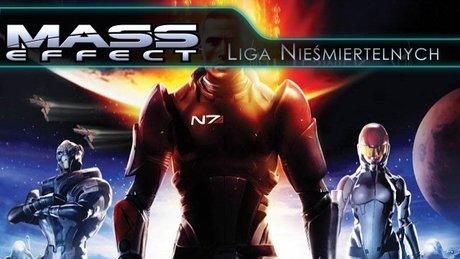 Liga Nieśmiertelnych: Mass Effect
