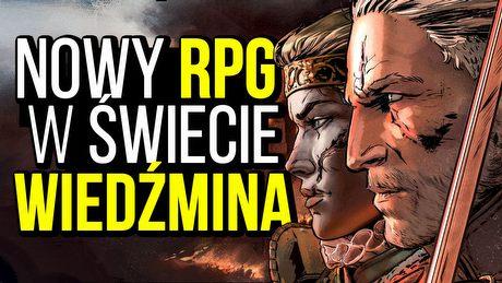 Gramy w Wojnę Krwi! Oto nowy RPG w wiedźmińskim świecie