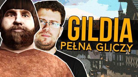 Mroczne wieki, mroczne glicze - The Guild 3 w Samcu Alfa