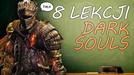 8 rzeczy, które Dark Souls może nauczyć gry wideo